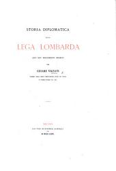 Storia diplomatica della Lega Lombarda: con XXV documenti inediti