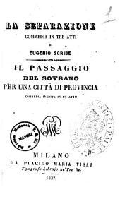 La separazione commedia in tre atti di Eugenio Scribe