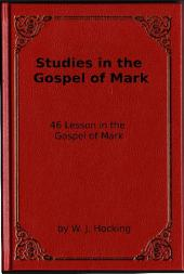 Studies in the Gospel of Mark: 46 Lesson in the Gospel of Mark
