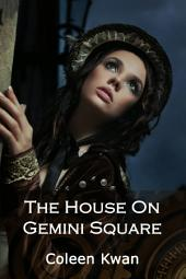 The House on Gemini Square