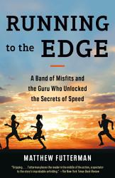 Running To The Edge Book PDF