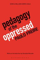 Pedagogy of the Oppressed: 30th Anniversary Edition, Edition 3