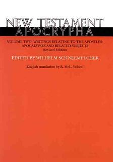 New Testament Apocrypha  Writings relating to the Apostles  Apocalypses and related subjects Book