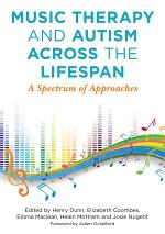 Music Therapy and Autism Across the Lifespan