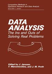 Data Analysis: The Ins and Outs of Solving Real Problems