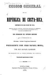 Código general de la república de Costa Rica, emitido en 30 de julio de 1841