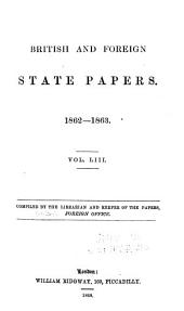 British and Foreign State Papers: Volume 53
