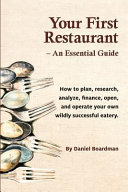 Your First Restaurant   An Essential Guide Book