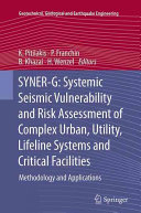 SYNER G  Systemic Seismic Vulnerability and Risk Assessment of Complex Urban  Utility  Lifeline Systems and Critical Facilities