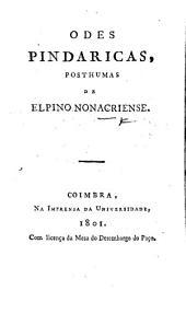 Odes pindaricas, posthumas de Elpino Nonacriense [pseudonym of A. Diniz da Cruz e Silva].