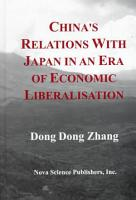 China s Relations with Japan in an Era of Economic Liberalisation PDF