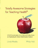Totally Awesome Strategies For Teaching Health Book PDF