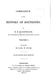 Compendium of the History of Doctrines: Volume 1