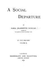 A Social Departure: Volume 2