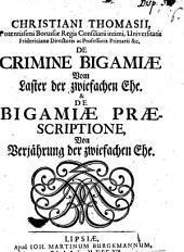 De criminae bigamiae, Vom Laster der zwiefachen Ehe, & de bigamiae praescriptione, von Verjährung der zwiefachen Ehe