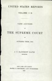 United States Reports: Cases Adjudged in the Supreme Court, Volume 113