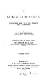 The Revelation of st. John, expounded, tr. by P. Fairbairn: Volume 1