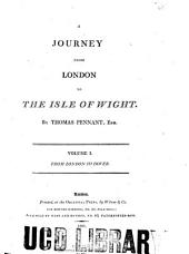 A Journey from London to the Isle of Wight: Volume 1