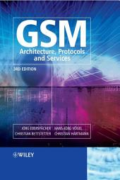 GSM - Architecture, Protocols and Services: Edition 3