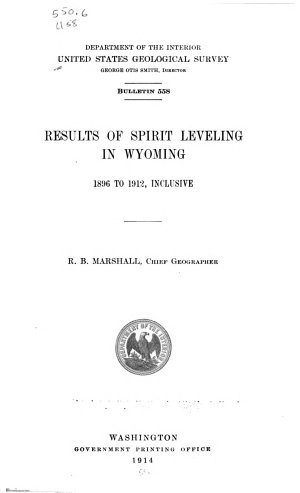 Results of Spirit Leveling in Wyoming  1896 to 1912  Inclusive