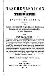 Taschenlexicon der Therapie für practische Aerzte. Zweite vermehrte Ausgabe