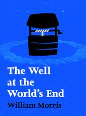 The Well at the World's End:: Volume 1