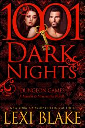 Dungeon Games: A Masters and Mercenaries Novella