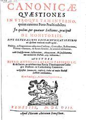 Canonicae quaestiones in utroque tam interno quam externo foro practiabiles. (etc.)