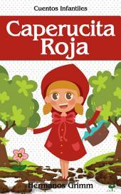 Caperucita Roja : Colección de Cuentos infantiles