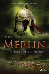 Merlin II: A Morte de um Império