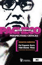 José Emilio Pacheco: perspectivas críticas