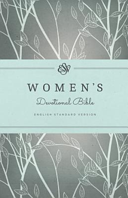 ESV Women s Devotional Bible