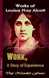 Work, A Story of Experience: Top Novelist Focus