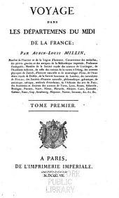 Voyage dans les Départements du midi de la France: Volume1