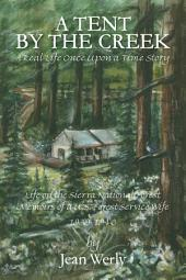 A Tent by the Creek: A Real Life Once Upon a Time Story
