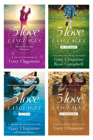 The 5 Love Languages 5 Love Languages for Men 5 Love Languages of Teenagers 5 Love Languages of Children