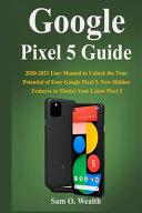 Google Pixel 5 Guide