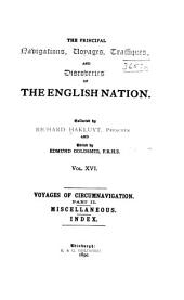 The Principal Navigations, Voyages, Traffiques, and Discoveries of the English Nation: Volume 16