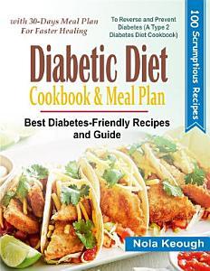 Diabetic Diet Cookbook and Meal Plan Book