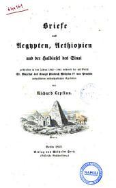 Briefe aus Aegypten, Aethiopien und der Halbinsel des Sinai geschrieben in den Jahren 1842-1845 ... von Richard Lepsius