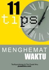11 TIPS Menghemat Waktu