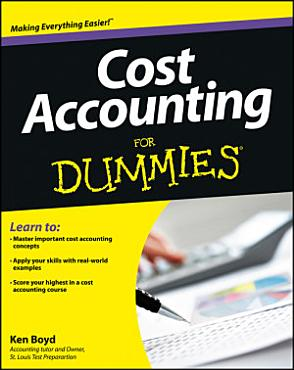 Cost Accounting For Dummies PDF