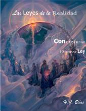 Las Leyes de la Realidad: Primera Ley, Conciencia