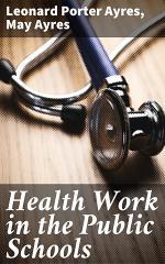 Health Work in the Public Schools