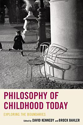 Philosophy of Childhood Today