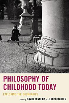 Philosophy of Childhood Today PDF