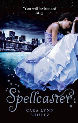 Spellcaster  A Spellbound Story  Book 2  PDF