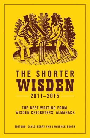 The Shorter Wisden 2011   2015 PDF