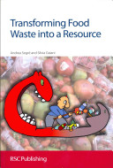 Transforming Food Waste Into a Resource