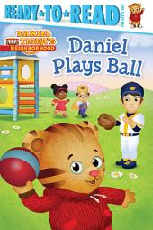 Daniel Plays Ball: with audio recording